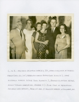 Edward Griffin Hardy, Jr; Mary Virginia Mc Caskill Hardy (Mrs. E G Jr); Rebekah Hardy Evans (Mrs. B. Willie); Jane Mc Caskill Hardy Cease (Mrs. Ronald C); Ronald Clayton Cease; Emma Strong Hardy (Mrs. Eugene J.); June 1960 at Reception for newly wed Ceases, Home of Mrs. J. Allison Hardy in Columbus.
